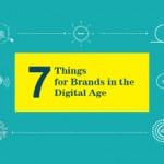 Brands in the digital age: 7 things you need to rethink right now